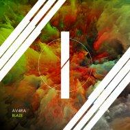 AV4RA - Blaze (Original Mix)