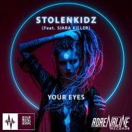 Stolenkidz - Your Eyes Feat. Siara Killer (Original mix)