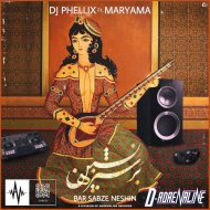 DJ Phellix - Bar Sabze Neshin Feat. Maryama (Original mix)
