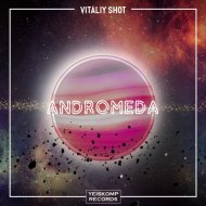 Vitaliy Shot - Andromeda (Original Mix)