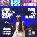 David Guetta & Morten Vs. Corona - Rhythm Of Heaven (Hijakz Mash Up)