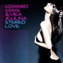 Edward Maya & Vika Jigulina - Stereo Love (Snebastar & Cheeful Remix)