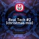 REALTECH - Real Tech #2 (christmas mix)