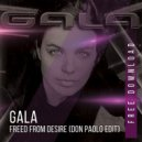 Gala - Freed From Desire (Don Paolo Bootleg Edit)