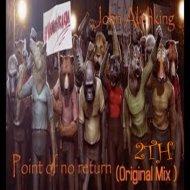 John Alishking - Point of no return 2th (Original Mix)