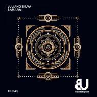 Juliano Silva - Samara (Original Mix)
