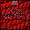 Rhades - Red Thread (Original Mix)