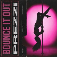 Prezzi - Bounce It Out (Original Mix)