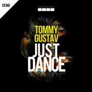 Tommy Gustav - Just Dance (Original mix)
