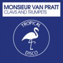 Monsieur Van Pratt - Clavs And Trumpets (Original Mix)