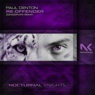 Paul Denton - Re-Offender (Zondervan Extended Remix)