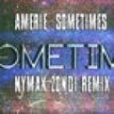 Amerie - Sometimes - Gotta Work (Nymak Zondi Remix)