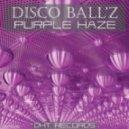 Disco Ball\'z - Damage (Original Mix)
