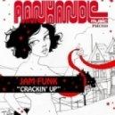 Jam Funk - Crackin\' Up (Original mix)