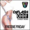 DJ Flash - Ohh! (Chardy Remix)