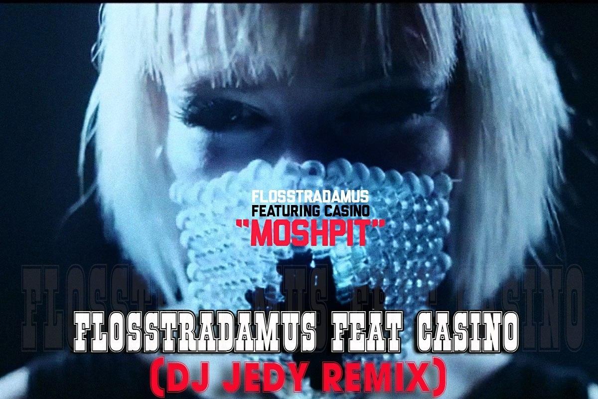 flosstradamus casino mosh pit