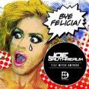 Joe Gauthreaux, Mitch Amtrak - Bye Felicia (Nick Bertossi Rem (Original mix)