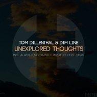 Tom Dillenthal & Dim Line - Unexplored Thoughts (Original Mix)