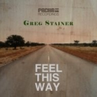Greg Stainer - Feel This Way (Original Mix)