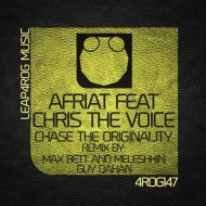 AFRIAT Feat Chris The Voice - Chase The Originality (Max Bett And Meleshkin Remix)