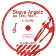 Steve Angello - Only Man (Original Mix)