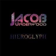 Jacob Underwood - Hieroglyph (Original Mix)