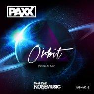PAXX - Orbit (Original Mix)
