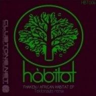 Fhaken - African Habitat (Tektonauts Remix) ( (Tektonauts Remix) )