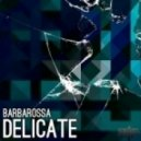 BarbaRossa - Experiments With Drugs (Original mix)