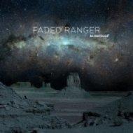 Faded Ranger - Blindfolds (Instrumental)