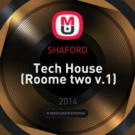 SHAFORD  - Tech House (Roome two v.1)