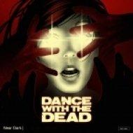 Dance With the Dead - The Pitt (Original mix)