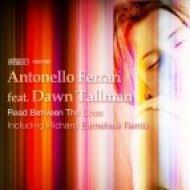 Antonello Ferrari Dawn Tallman - Read Between The Lines (Richard Earnshaw Instrumental Mix)