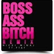 Nicki Minaj - Boss Ass Bitch (Original mix)