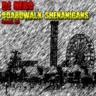 DJ Hero - Boardwalk Shenanigans (Original Mix)