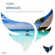 Oldfix - Miracles (Original Mix)