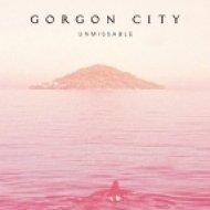 Gorgon City  feat. Zak Abel - Unmissable (Metrik Remix)