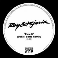 Rey & Kjavik - Face It (Daniel Bortz Remix)