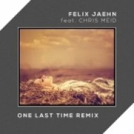 Chris Meid - One Last Time (Felix Jaehn Remix)