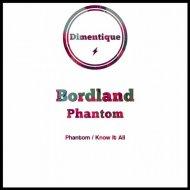 Bordland - Know It All (Original Mix)