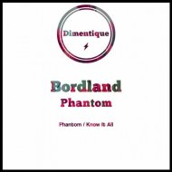 Bordland - Phantom (Original Mix)