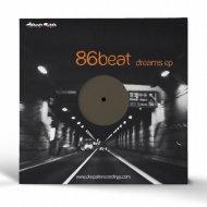 86beat - That Dreams (Original Mix)