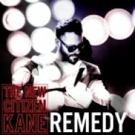 The New Citizen Kane - Remedy (Super Sylers Club Mix)