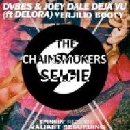 DVBBS & Joey Dale feat. Delora x The Chainsmokers x Icona Pop - Deja Vu vs. #Selfie vs. I Love It (Verjilio Booty)