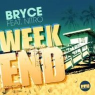 Bryce, Nitro, Relanium - Weekend (Dj Tip i Tip Link Up) (DJ TIP-I-TIP LINK-UP)