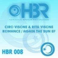 Ciro Visone & Rita Visone - Again The Sun (Paul Allen Remix)