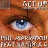 Phil Marwood, Sandra C - Get Up (Deeplomatik Remix)