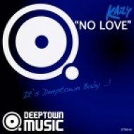 Kaily - No Love (Ondagroove Remix)