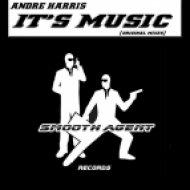 Andre Harris - It\'s Music (Original Mix)