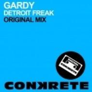 Gardy - Detroit Freak (Original Mix)